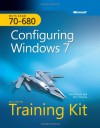 MCTS Self-Paced Training Kit (Exam 70-680): Configuring Windows® 7 (Corrected Reprint Edition): Configuring Windows 7 - Ian McLean, Orin Thomas