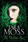 The Skeleton Key: A Pandora English Novel 3 - Tara Moss