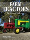 Farm Tractors: The History of the Tractor - Robert N. Pripps, Andrew Morland