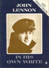 John Lennon in his own write. - John Lennon