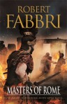 Masters of Rome - Robert Fabbri