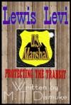 U.S. Marshal Lewis Levi - M.T. Dismuke