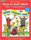 Grow in God's Word-Old Testament: Grade 3-4 - Robin Wolfe, Marilyn Sonderman
