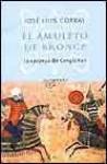 El amuleto de bronce: La epopeya de Gengis Khan - José Luis Corral