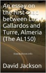 An essay on the first road between Los Gallardos and Turre, Almeria (The AL150) - David Jackson