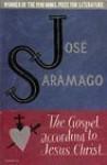 The Gospel According To Jesus Christ - José Saramago