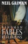 Sandman, Tome 6 : Fables et réflexions - P. Craig Russell, Bryan Talbot, Stan Woch, Marc A. Franklin, T. Barton Carter, Jay B. Wright, Neil Gaiman