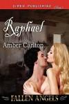Raphael [Fallen Angels] (Siren Publishing Classic) - Amber Carlton