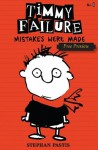 Timmy Failure: Mistakes Were Made (Free Preview of Chapters 1-4) - Stephan Pastis