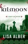 Kilmoon, A County Clare Mystery - Lisa Alber