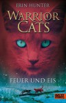 Feuer und Eis (Warriors, #2) - Erin Hunter