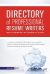 Directory of Professional Resume Writers: How to Find and Work with a Pro to Accelerate Your Job Search - Louise M. Kursmark