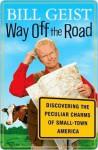 Way Off the Road - Bill Geist