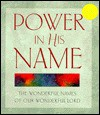 Power in His Name - Sue Horton