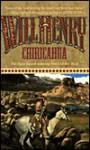 Chiricahua - Will Henry