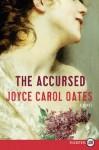 The Accursed - Joyce Carol Oates
