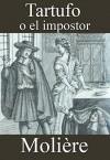 Tartufo: o el impostor - Molière