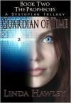 Guardian of Time - Linda Hawley