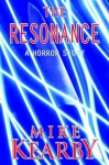 The Resonance - Mike Kearby