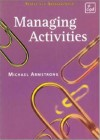 Managing Activities - Michael Armstrong