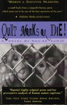Quit Monks or Die! - Maxine Kumin