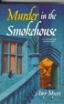 Murder in the Smokehouse - Amy Myers