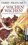 Wachen! Wachen!: Ein Roman von der bizarren Scheibenwelt - Terry Pratchett, Andreas Brandhorst