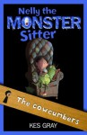 Nelly the Monster Sitter 4: Cowcumbers - Kes Gray