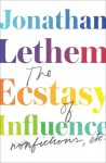 The Ecstasy of Influence: Nonfictions, Etc. (Audio) - Jonathan Lethem
