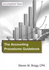 The Accounting Procedures Guidebook - Steven M. Bragg
