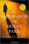 El Emperador de Ocean Park (The Emperor of Ocean Park) - Stephen L. Carter, Fernando Garí Puig