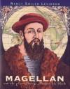 Magellan: And the First Voyage Around the World - Nancy Smiler Levinson