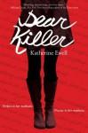 Dear Killer (International Edition) - Katherine Ewell