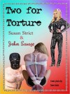 Two for Torture - Susan Strict