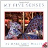 My Five Senses (Aladdin Picture Books) - Margaret Miller