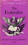 Federalist - Alexander Hamilton, James Madison, John Jay