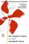 The Speed of Dark (Ballantine Reader's Circle) - Elizabeth Moon