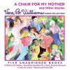 A Chair for My Mother and Other Stories CD: A Chair for My Mother and Other Stories CD - Vera B. Williams, Martha Plimpton
