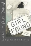 Girl Found: Syndicate Stories - Lisa Hall