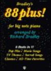 Bradley's 88 Plus!: For Big Note Piano - Richard Bradley