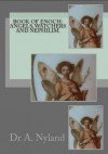 Complete Books Of Enoch: 1 Enoch (First Book Of Enoch), 2 Enoch (Secrets Of Enoch), 3 Enoch (Hebrew Book Of Enoch) - Ann Nyland