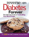 Reverse Diabetes Forever: Your Ultimate Guide to Controlling Your Blood Sugar - Reader's Digest Association, Reader's Digest Association