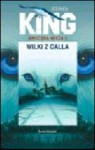Wilki z Calla - Stephen King