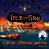 Isle of Fire (Audio) - Wayne Thomas Batson, Anthony Brawner