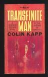 Transfinite man (Berkley medallion book) - Colin Kapp