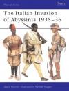 The Italian Invasion of Abyssinia 1935-36 - David Nicolle