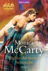 Highlander meiner Sehnsucht: Roman (German Edition) - Monica McCarty, Anita Nirschl