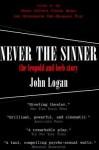 Never the Sinner - John Logan