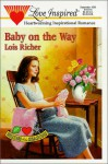 Baby on the Way - Lois Richer