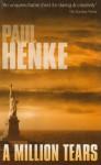 A Million Tears - Paul Henke